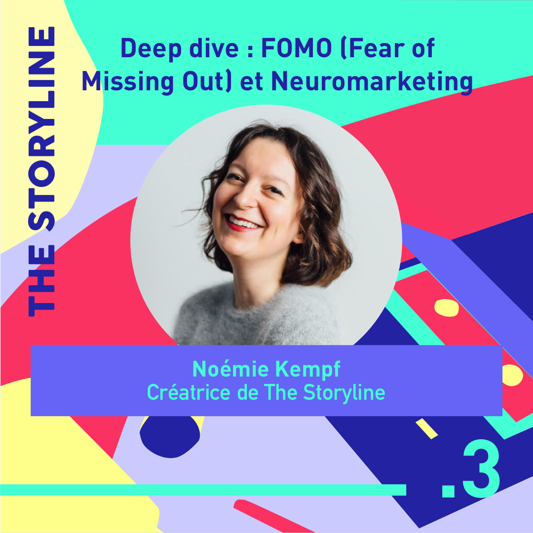 #3 - Deep dive : FOMO (Fear of Missing Out) et Neuromarketing