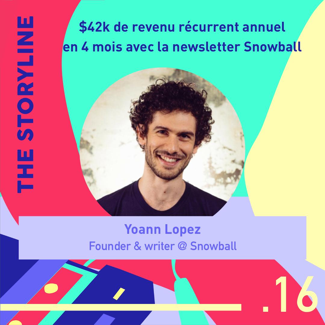 #16 - $42k de revenu récurrent annuel en 4 mois avec la newsletter Snowball